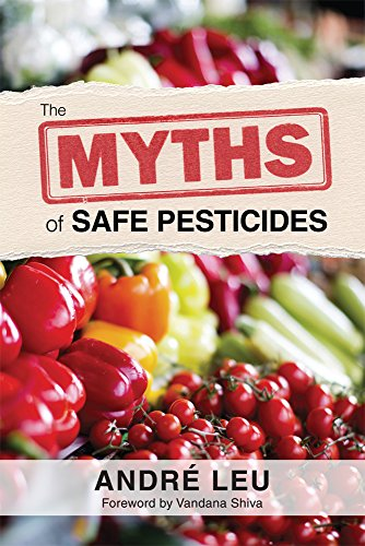 Myths of Safe Pesticides